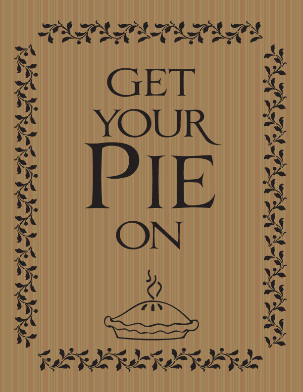 Get Your Pie On. . .