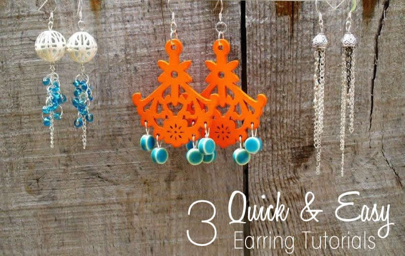 Three Quick & Easy Earring Tutorials