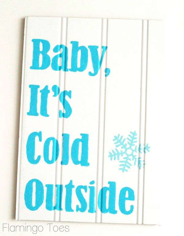 Baby It's Cold Outside – DIY Winter Sign