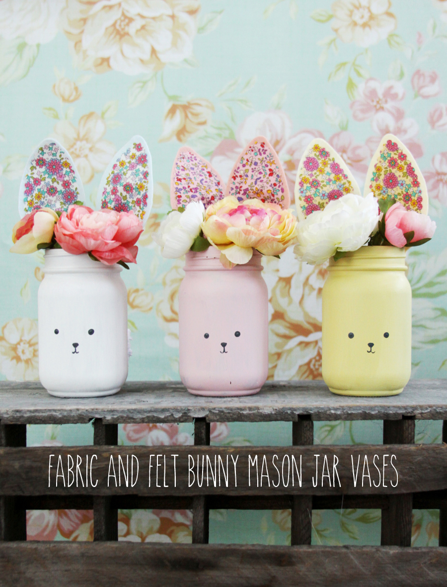 Bunny Mason Jar Vases and Ear Pattern