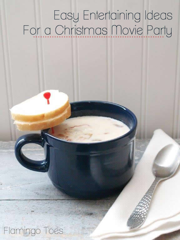 Easy Christmas Movie Party Entertaining Ideas
