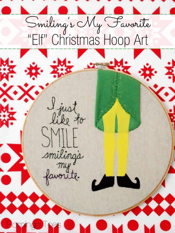 Smiling's My Favorite - Elf Inspired Embroidery Hoop Art