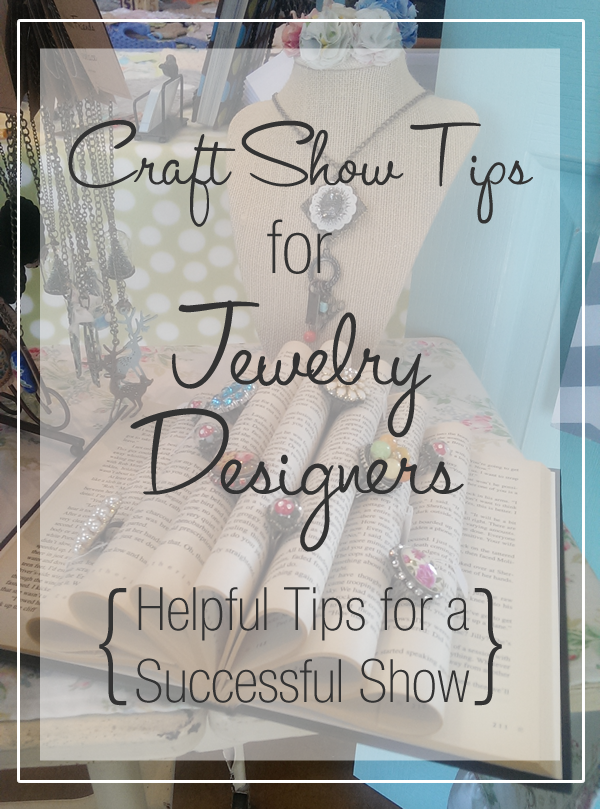 Craft Show Tips for Jewelry Designers