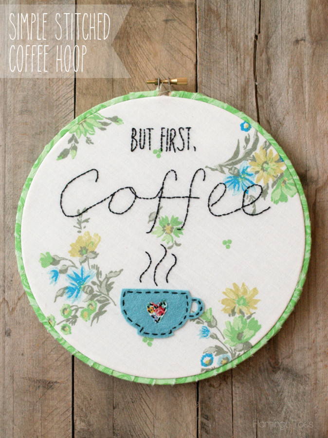 Simple Stitched Coffee Hoop from Bev at Flamingo Toes