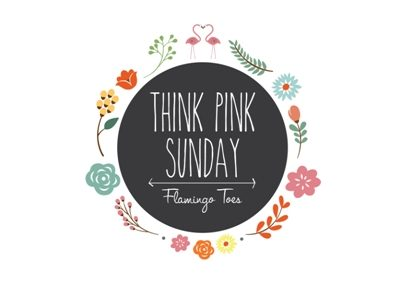 Think Pink Sunday No. 190