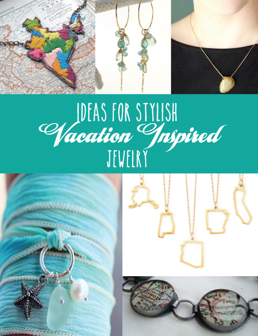 Turn Summer Memories into Fun Jewelry