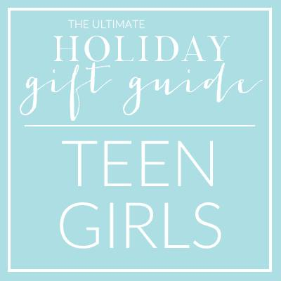 Teen Girls Gift Guide