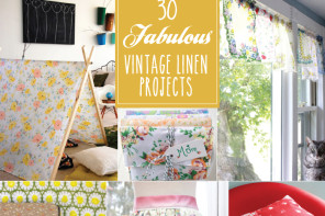 30 Fabulous Vintage Linen Projects