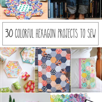30 Colorful Hexagon Projects to Sew