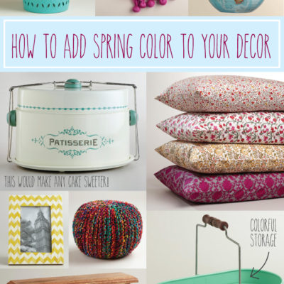 Adding Spring Color to your Decor