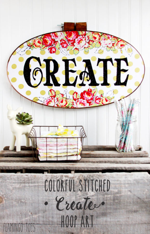 "Colorful Stitched ""Create"" Hoop Art - perfect for a studio or sewing room!"