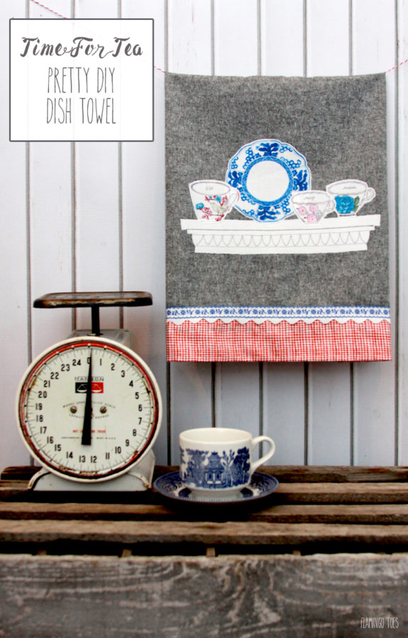 Time for Tea - Pretty DIY Dish Towel