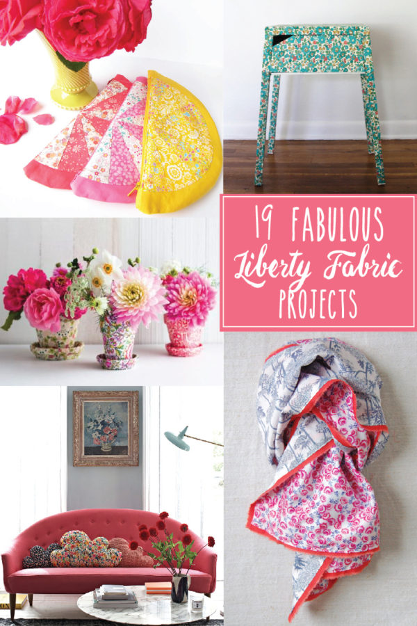 19 Fabulous Liberty Print Projects