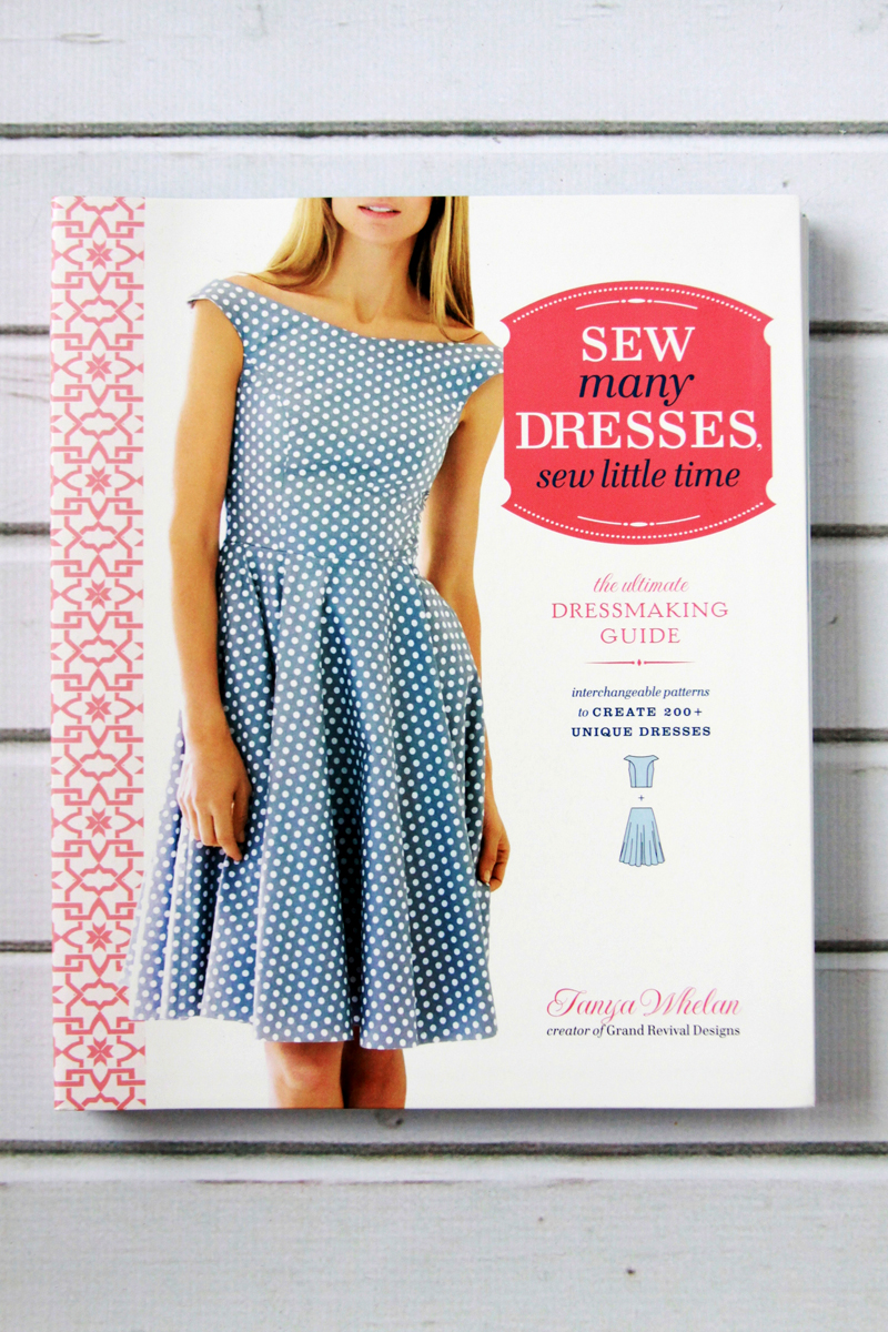 Sew Many Dresses So Little Time Book