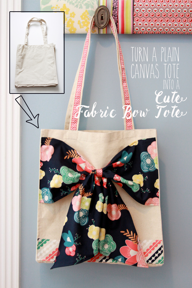 Turn a Canvas Tote into a Cute Fabric Bow Tote