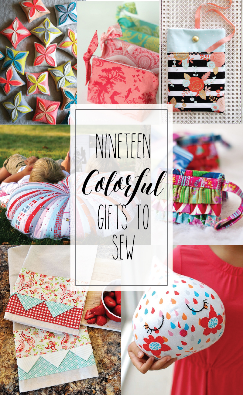 19 Colorful Gifts to Sew