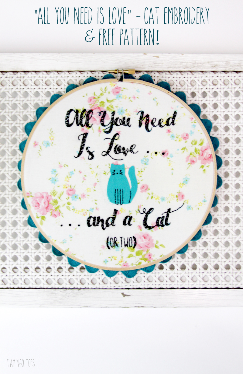 All You Need is Love Cat Embroidery and Free Pattern