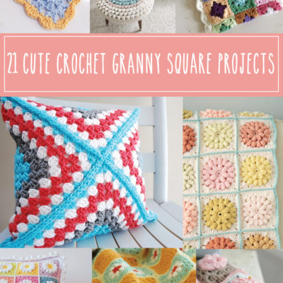 21 Cute Crochet Granny Square Projects