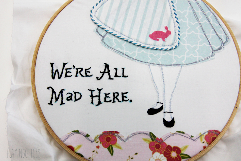 Were all mad here embroidery