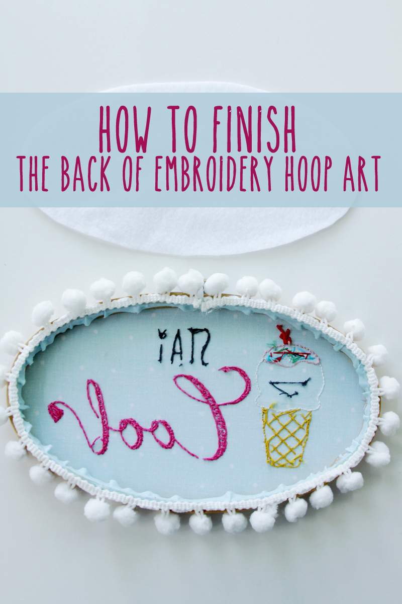 How To Finish The Back Of Embroidery Hoop Art
