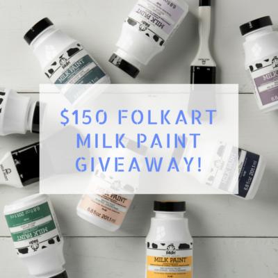 $150 Milk Paint Giveaway