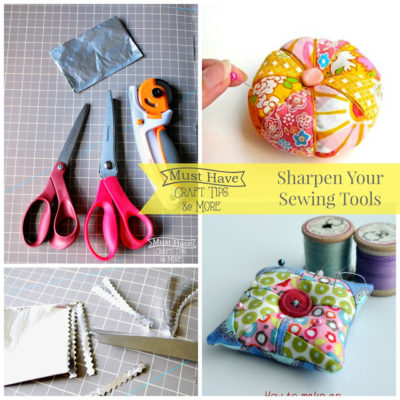 Must Have Craft Tips – Sewing Sharpening