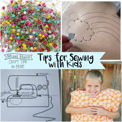 Must Have Craft Tips – Sewing with Kids