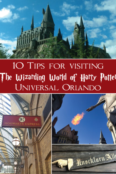 10 Tips for Visiting The Wizarding World of Harry Potter – Universal Orlando