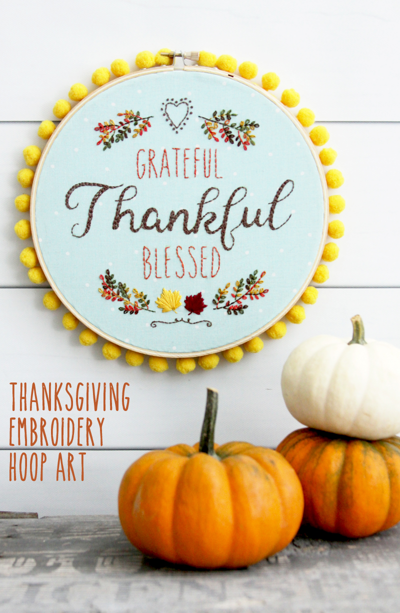 Grateful Thankful Blessed Embroidery Hoop Art