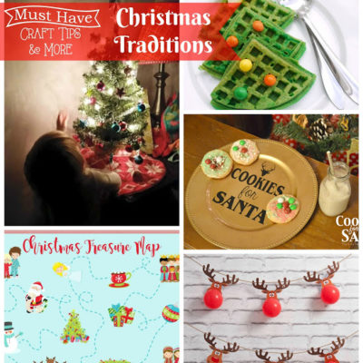 Must Have Craft Tips – Christmas Traditions