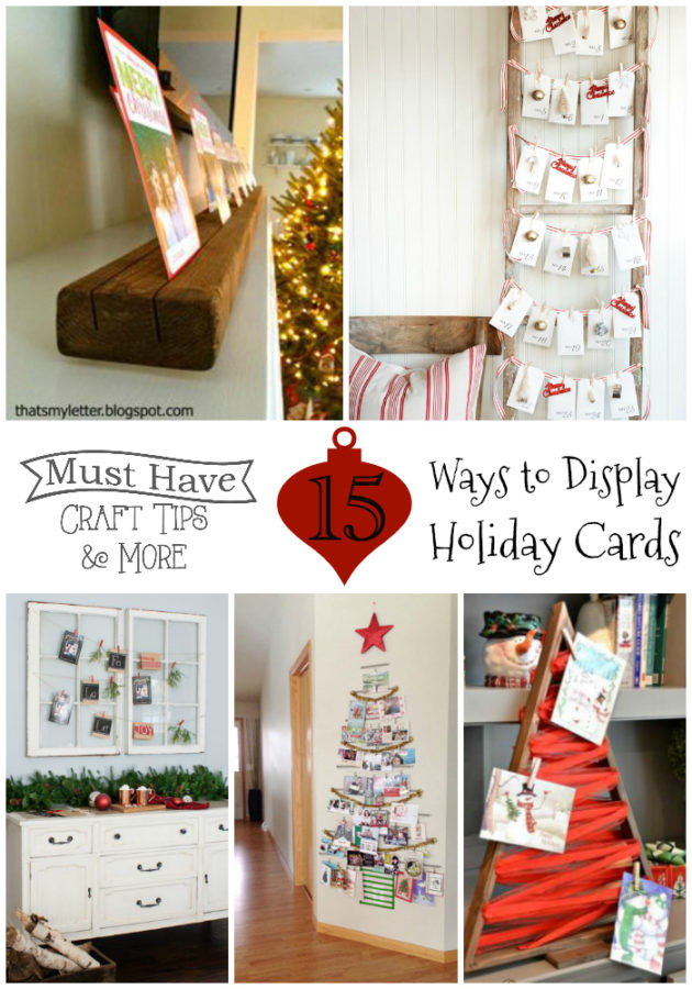Must Have Craft Tips - Christmas Card Displays -