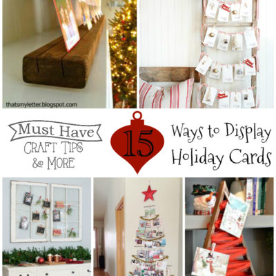Must Have Craft Tips – Christmas Card Displays