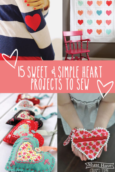 Must Have Craft Tips – Sewing with Hearts