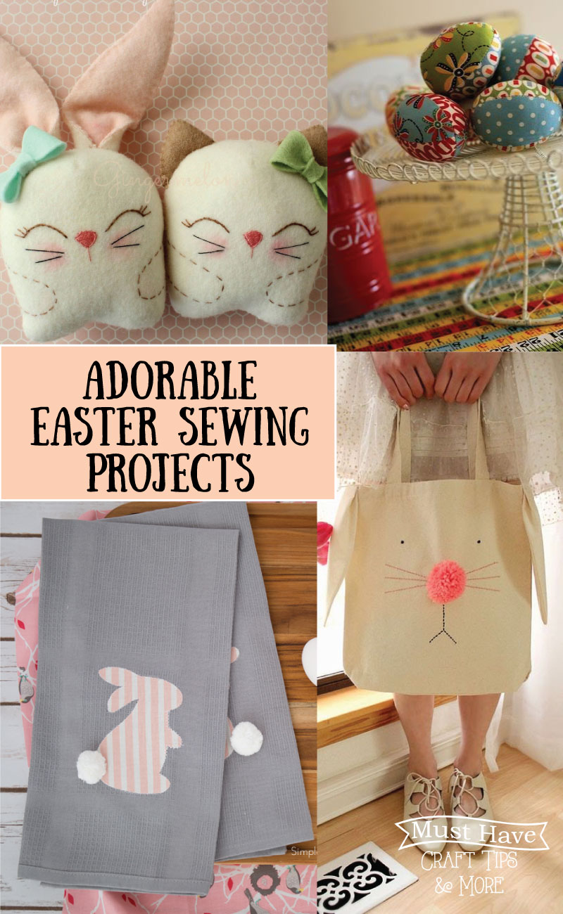 Must have craft tips easter sewing projects ive gathered up some of my favorite easter sewing projects for you i know ive added a ton of these to my to make list negle Image collections