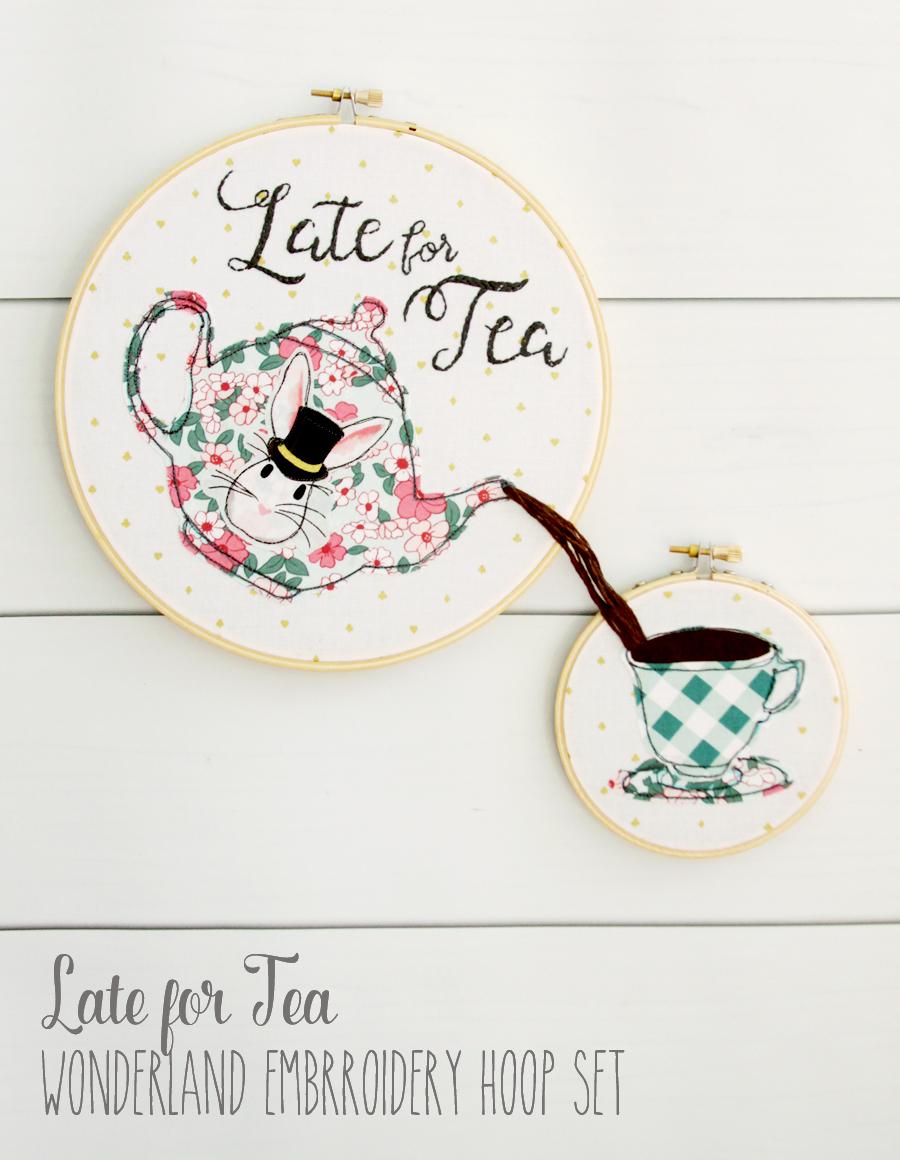 Late for Tea - Wonderland Embroidery Hoop Set