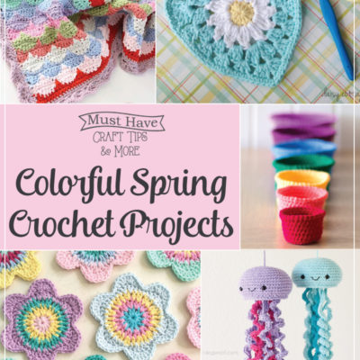 Colorful Spring Crochet Projects