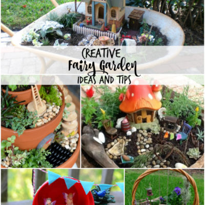 Must Have Craft Tips – Creative Fairy Gardens