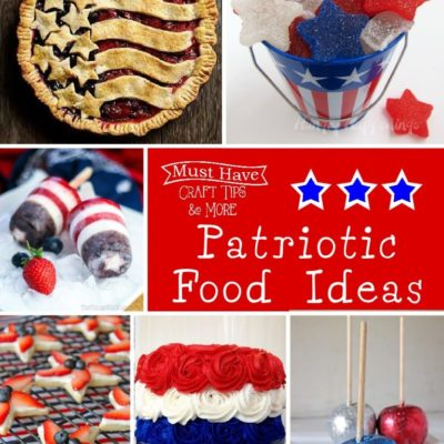 Must Have Craft Tips – Cute Patriotic Foods