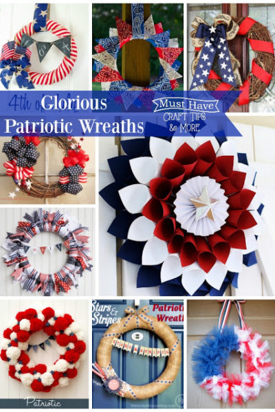 Must Have Craft Tips – Patriotic Wreaths