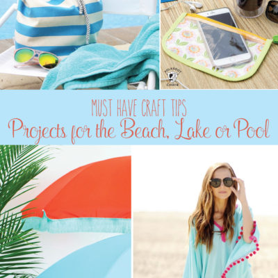 Must Have Craft Tips – DIY's for the Beach