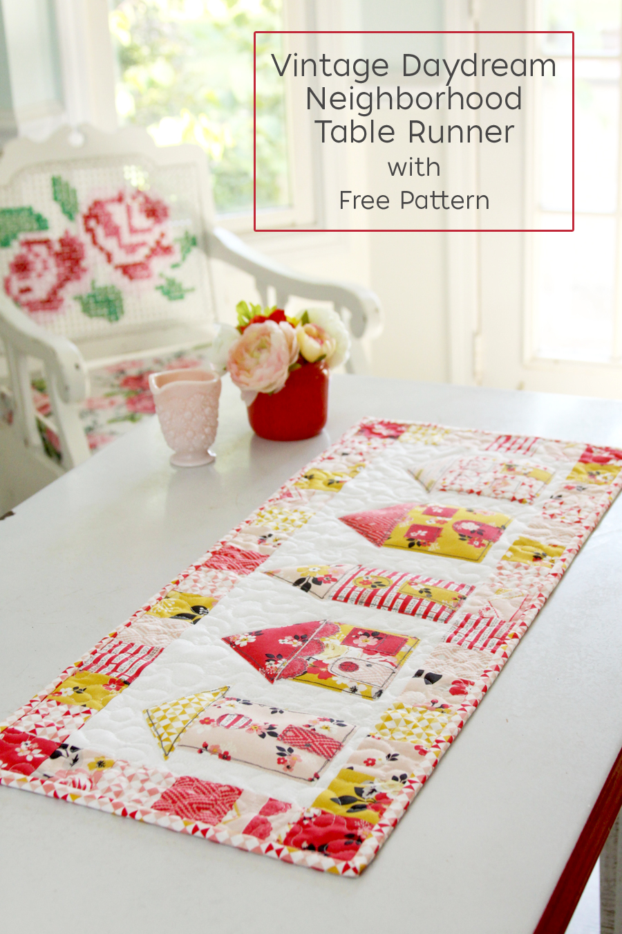 Vintage Daydream Neighborhood Table Runner with Free Pattern -