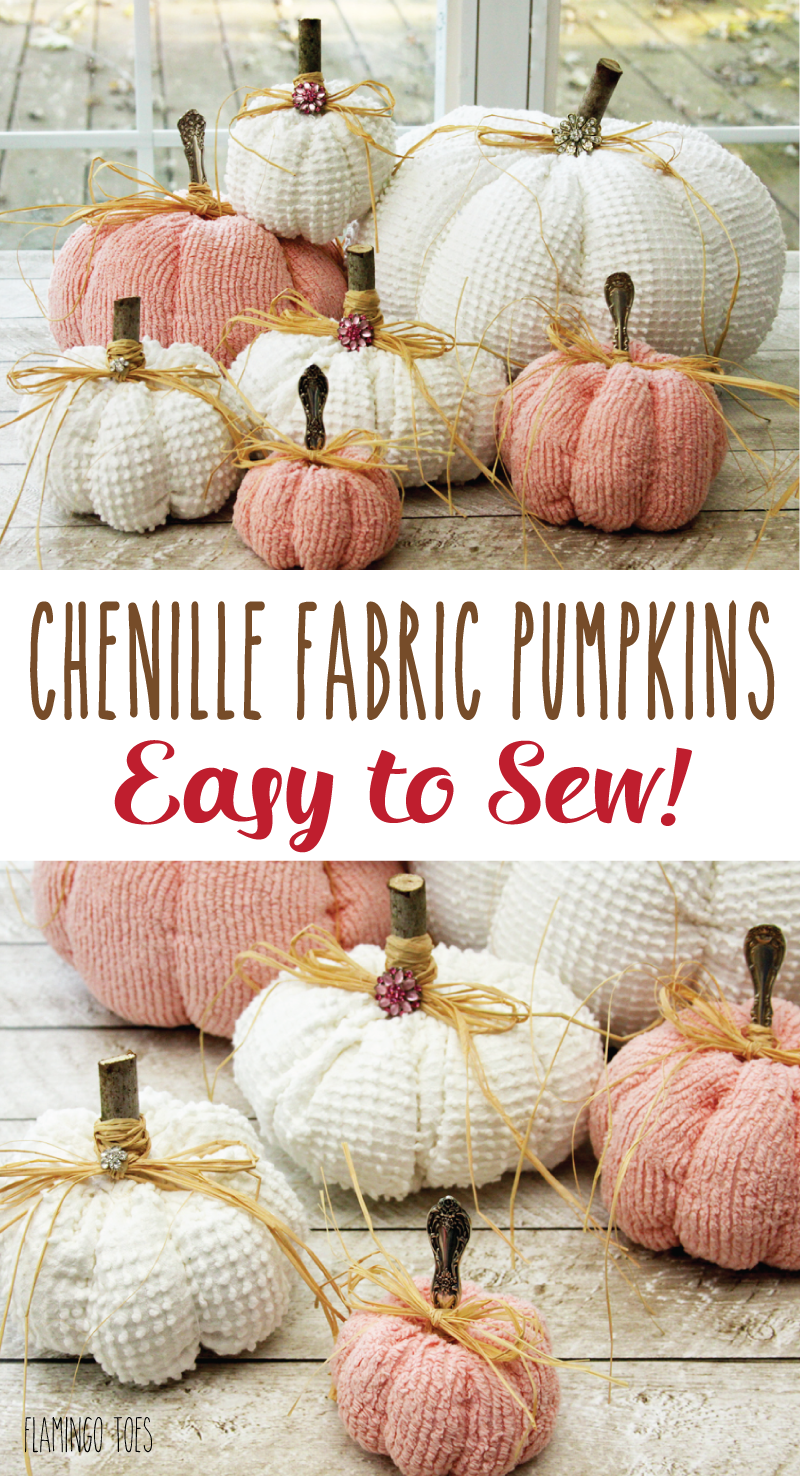 Chenille Fabric Pumpkins - So pretty and Easy to Sew!