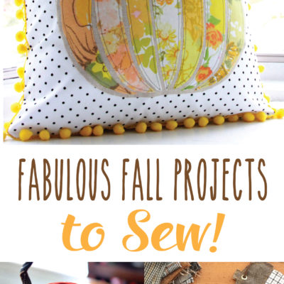 Fabulous Fall Projects to Sew