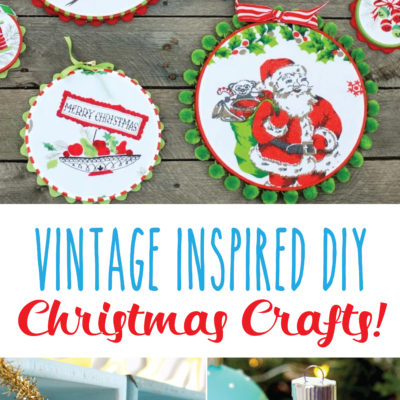 Vintage Inspired DIY Christmas Crafts