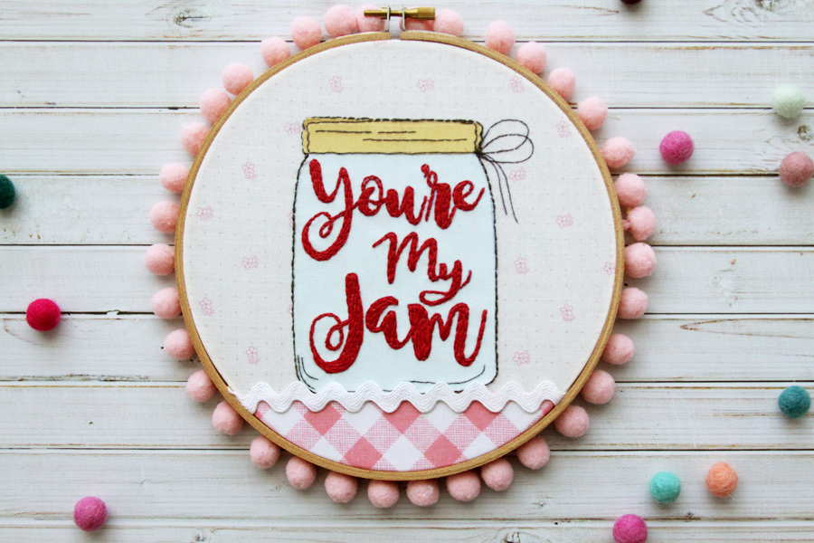 You're My Jam Embroidery Hoop Art