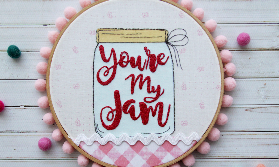 You're My Jam Embroidery Hoop