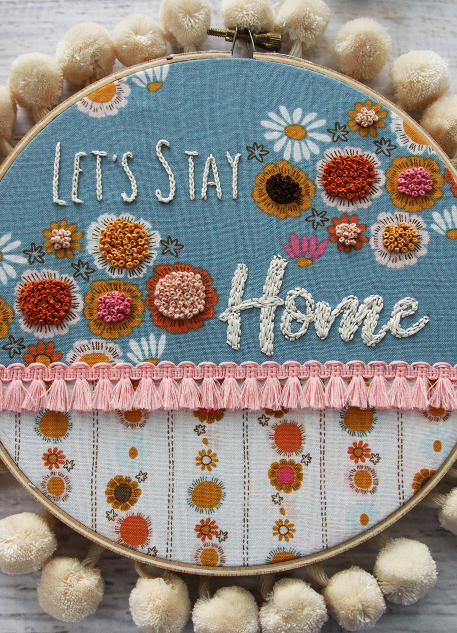Let's Stay Home Retro Embroidery Hoop Art