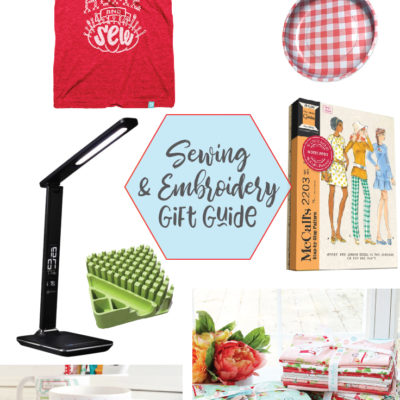 Sewing and Embroidery Supplies Gift Guide