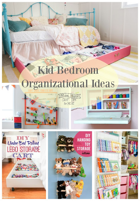 Kid S Bedroom Organization Ideas