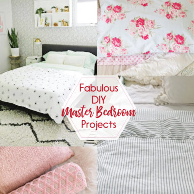 Fabulous DIY Master Bedroom Projects